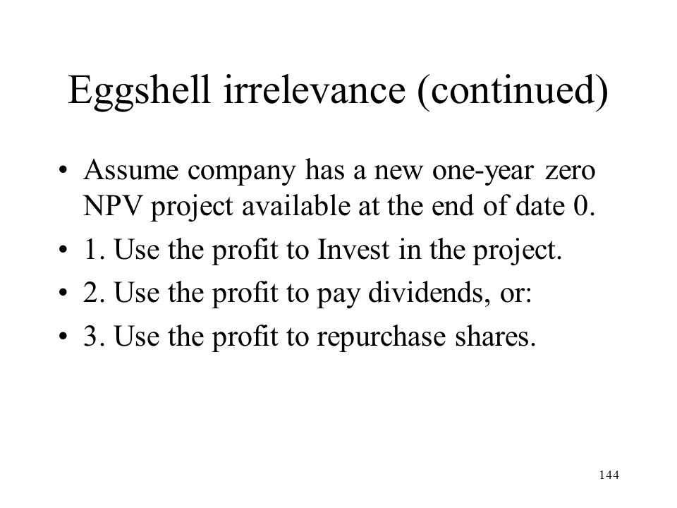 Eggshell irrelevance (continued)