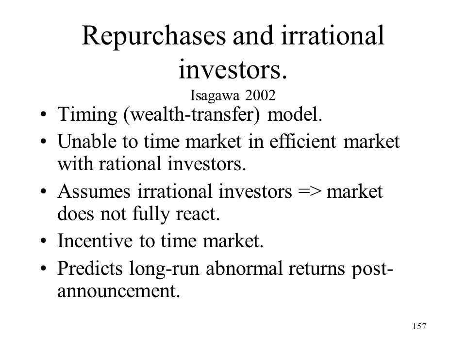 Repurchases and irrational investors. Isagawa 2002