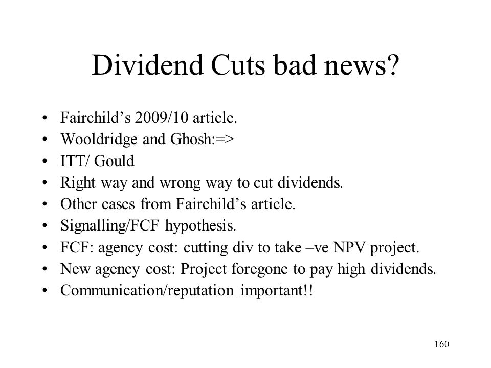 Dividend Cuts bad news Fairchild's 2009/10 article.