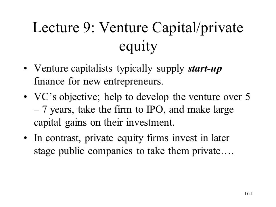 Lecture 9: Venture Capital/private equity
