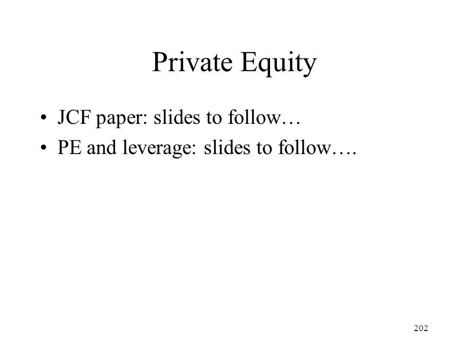 Private Equity JCF paper: slides to follow…