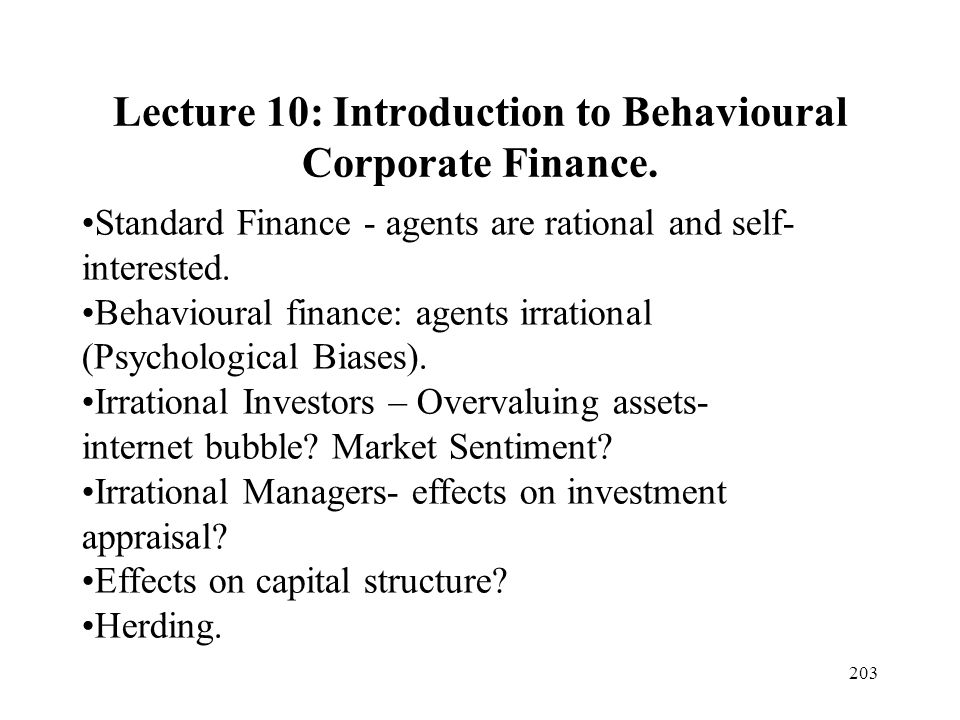 Lecture 10: Introduction to Behavioural Corporate Finance.