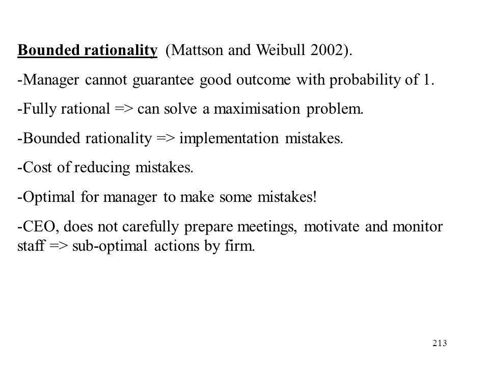 Bounded rationality (Mattson and Weibull 2002).