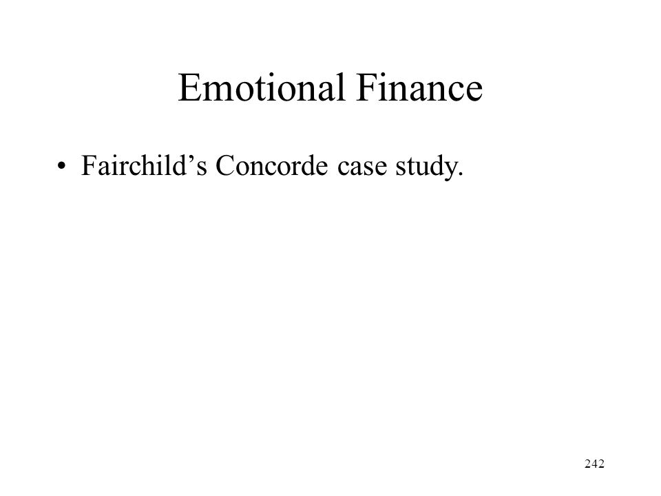Emotional Finance Fairchild's Concorde case study.