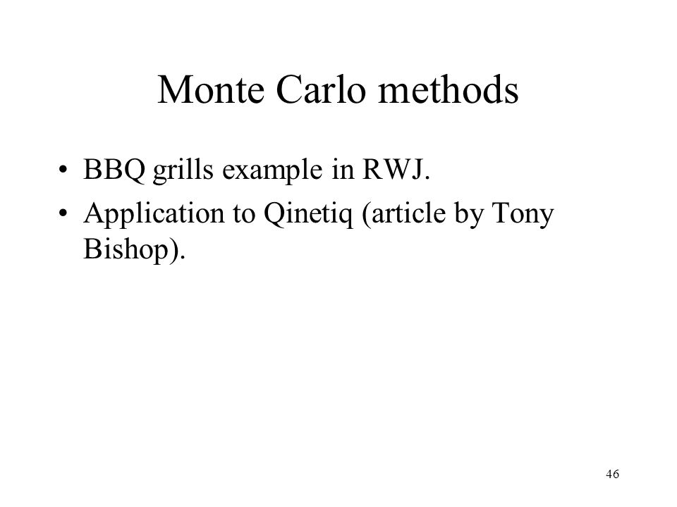 Monte Carlo methods BBQ grills example in RWJ.