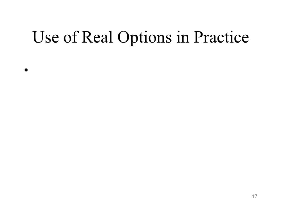 Use of Real Options in Practice