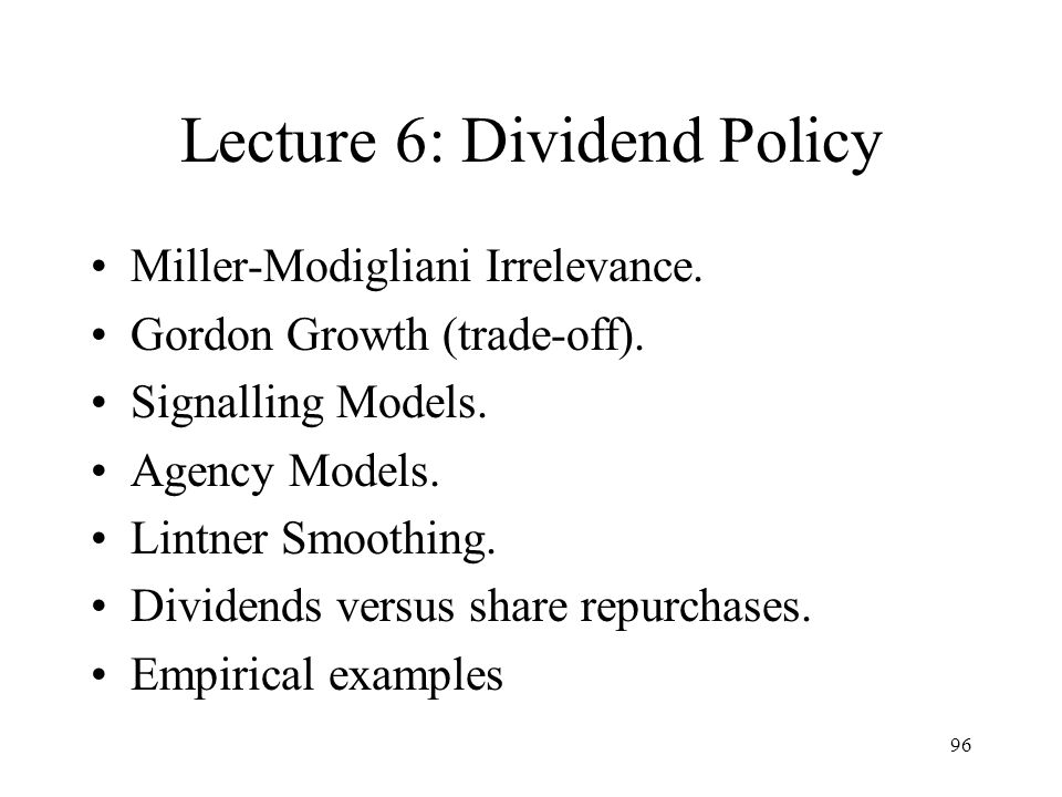 Lecture 6: Dividend Policy