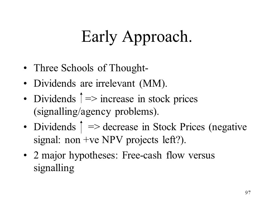 Early Approach. Three Schools of Thought-