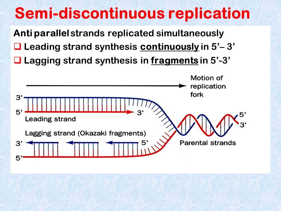 Semi-discontinuous replication