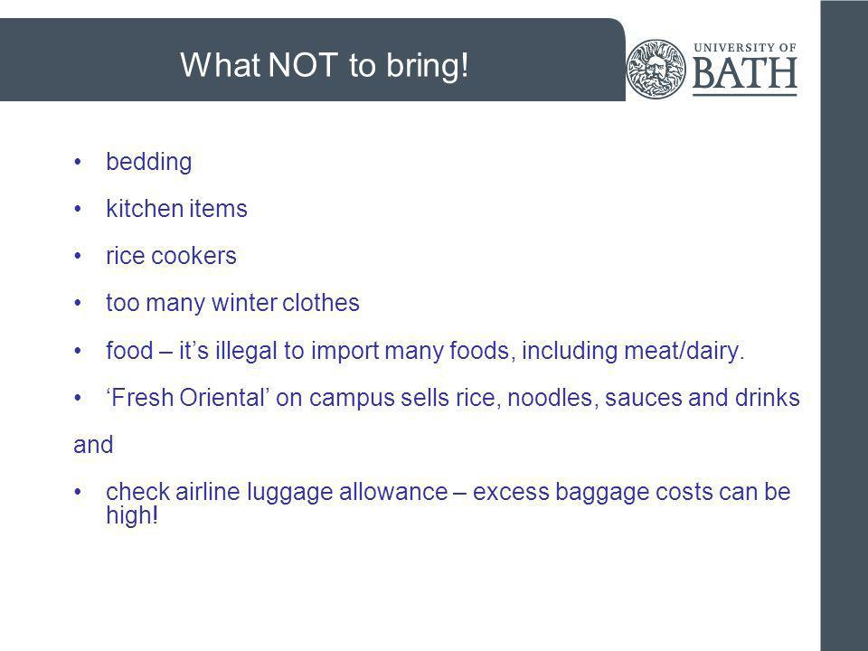 What NOT to bring! bedding kitchen items rice cookers