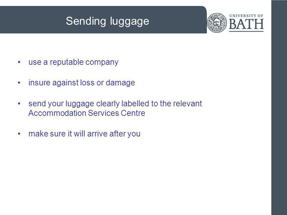 Sending luggage use a reputable company insure against loss or damage