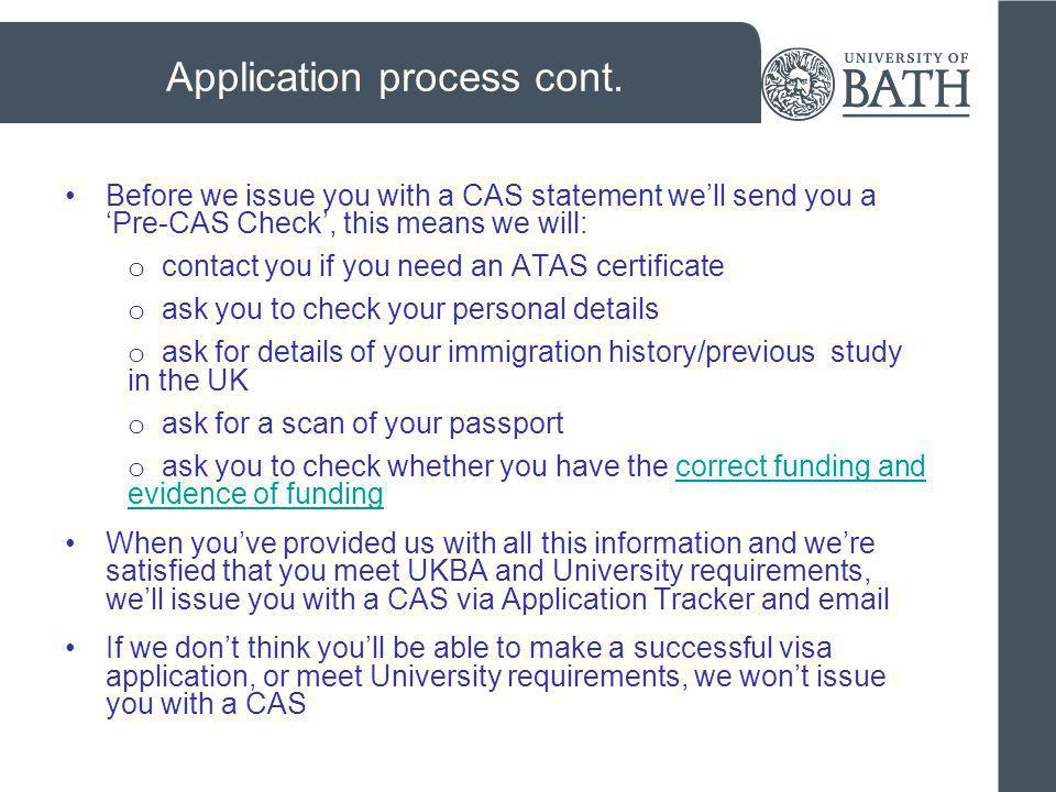 Application process cont.