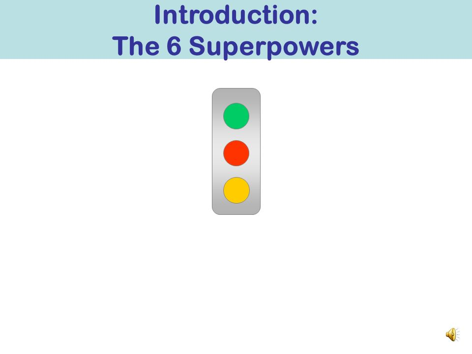 Introduction: The 6 Superpowers