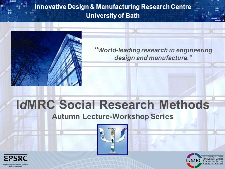 IdMRC Social Research Methods Autumn Lecture-Workshop Series
