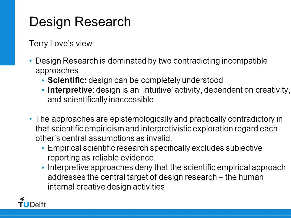Design Research Terry Love's view: