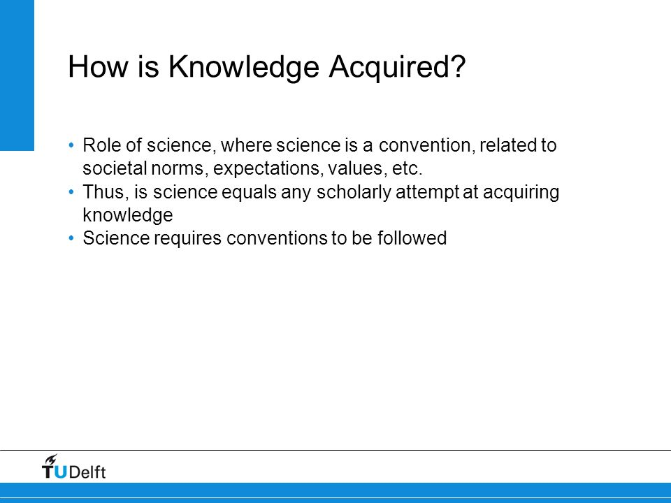 How is Knowledge Acquired