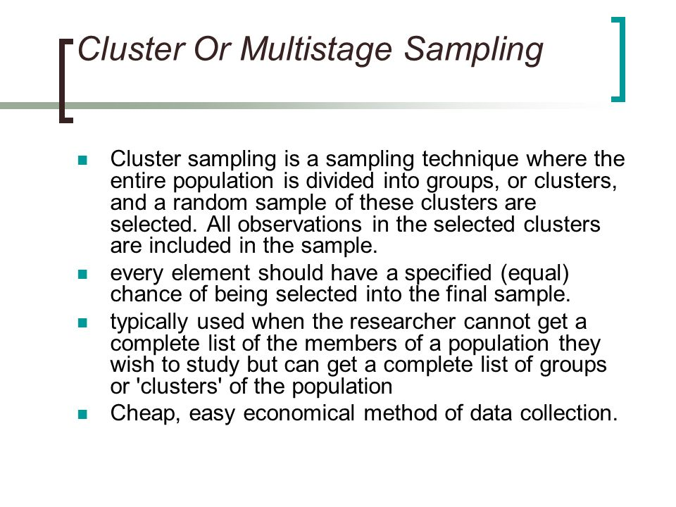 Cluster Or Multistage Sampling