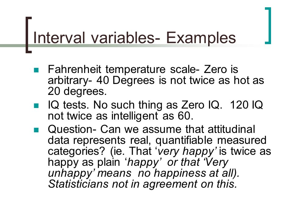 Interval variables- Examples