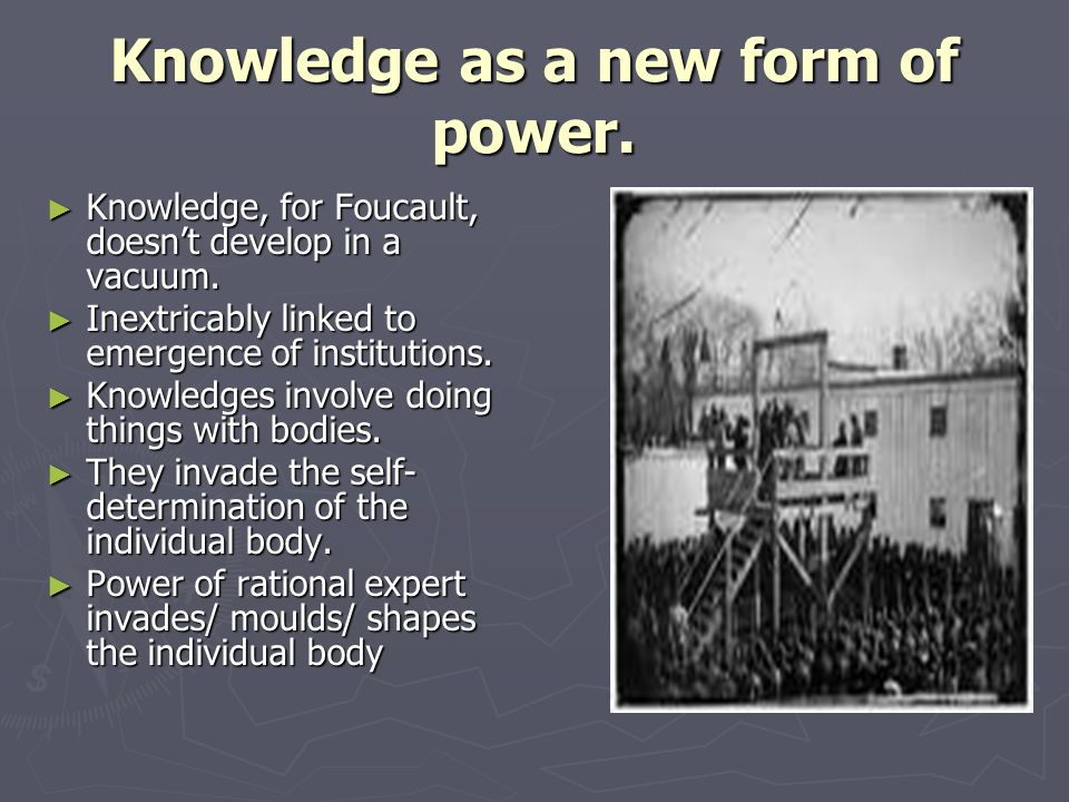 Knowledge as a new form of power.