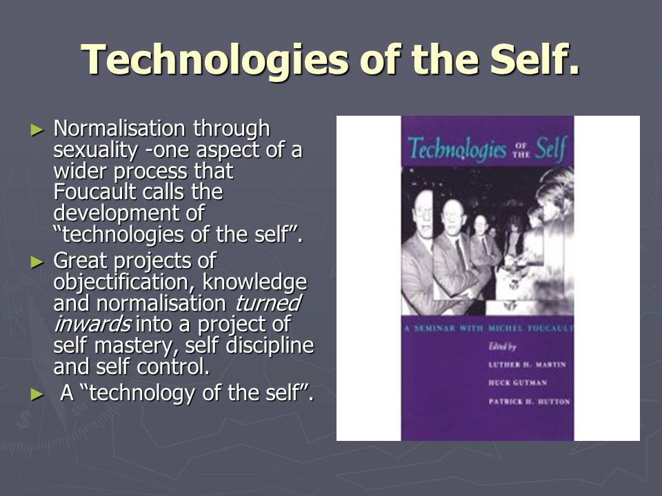 Technologies of the Self.