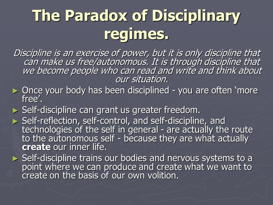 The Paradox of Disciplinary regimes.