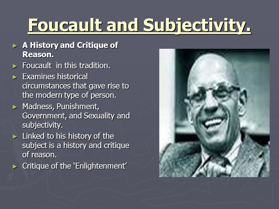 Foucault and Subjectivity.