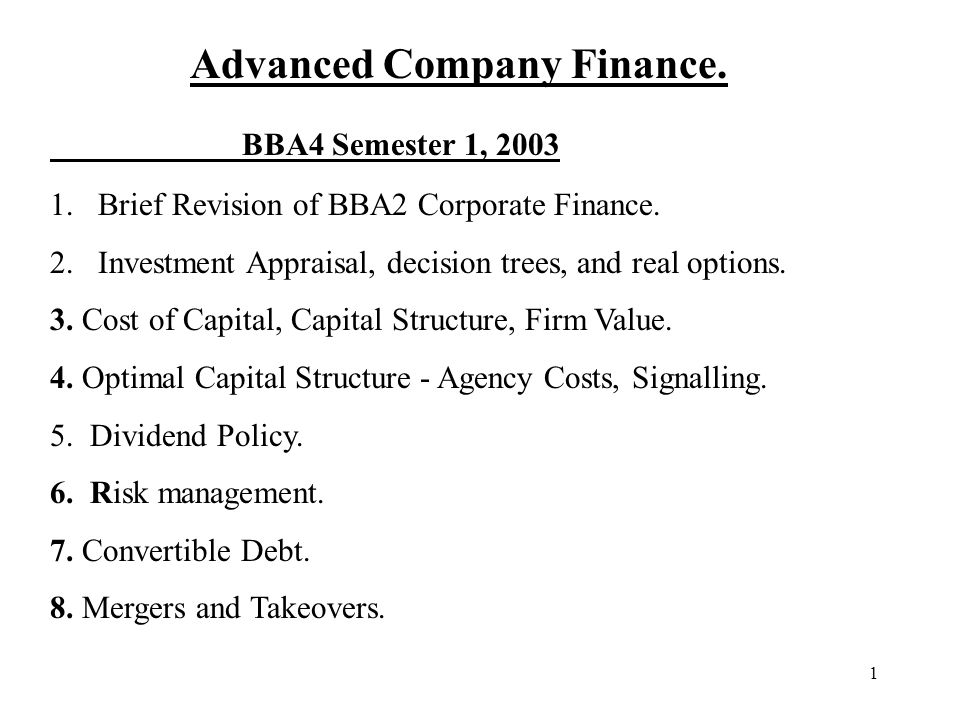 BBA4 Semester 1, 2003 Advanced Company Finance.