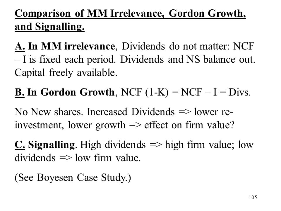 Comparison of MM Irrelevance, Gordon Growth, and Signalling.