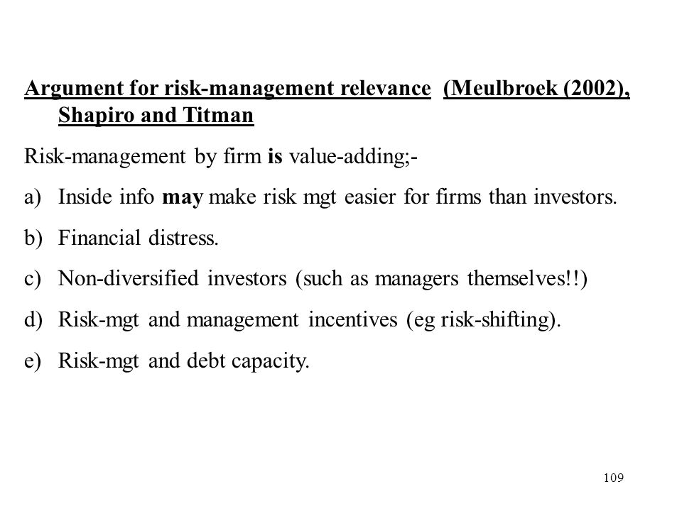 Argument for risk-management relevance (Meulbroek (2002), Shapiro and Titman