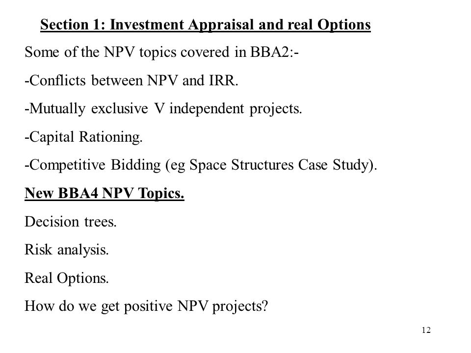 Section 1: Investment Appraisal and real Options