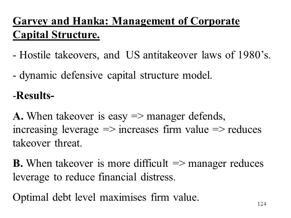Garvey and Hanka: Management of Corporate Capital Structure.