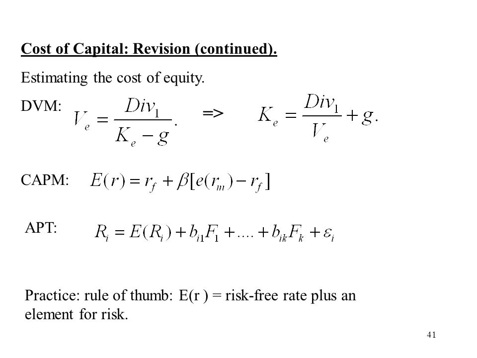 => Cost of Capital: Revision (continued).
