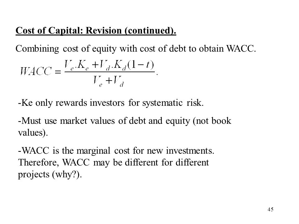 Cost of Capital: Revision (continued).