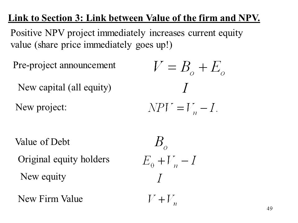 Link to Section 3: Link between Value of the firm and NPV.