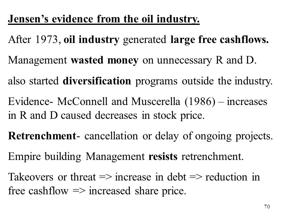 Jensen's evidence from the oil industry.