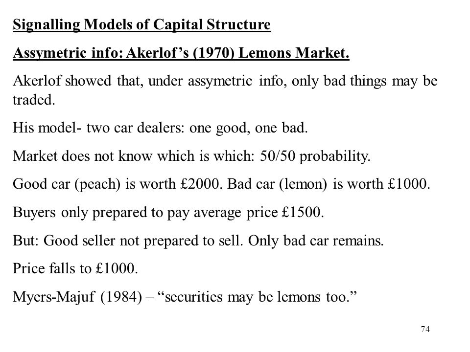 Signalling Models of Capital Structure
