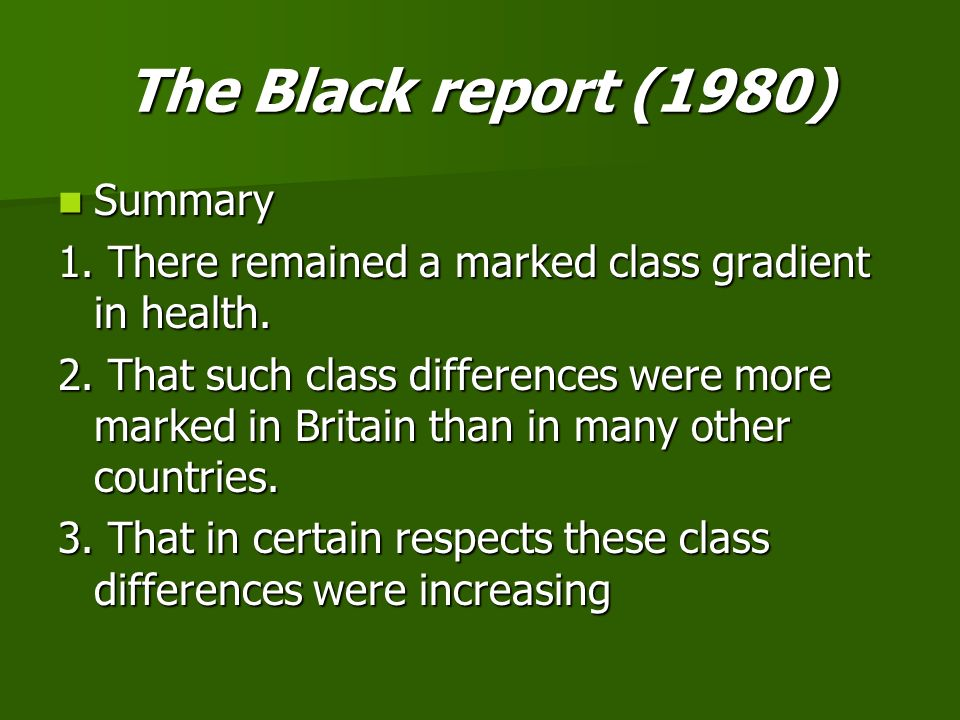 The Black report (1980) Summary