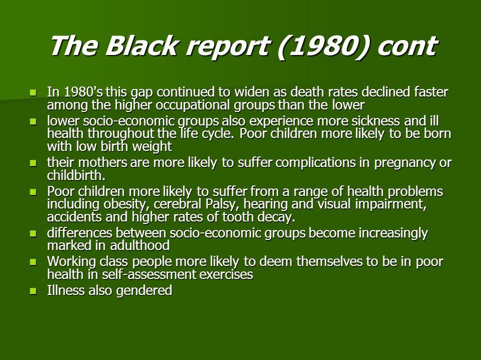 The Black report (1980) cont