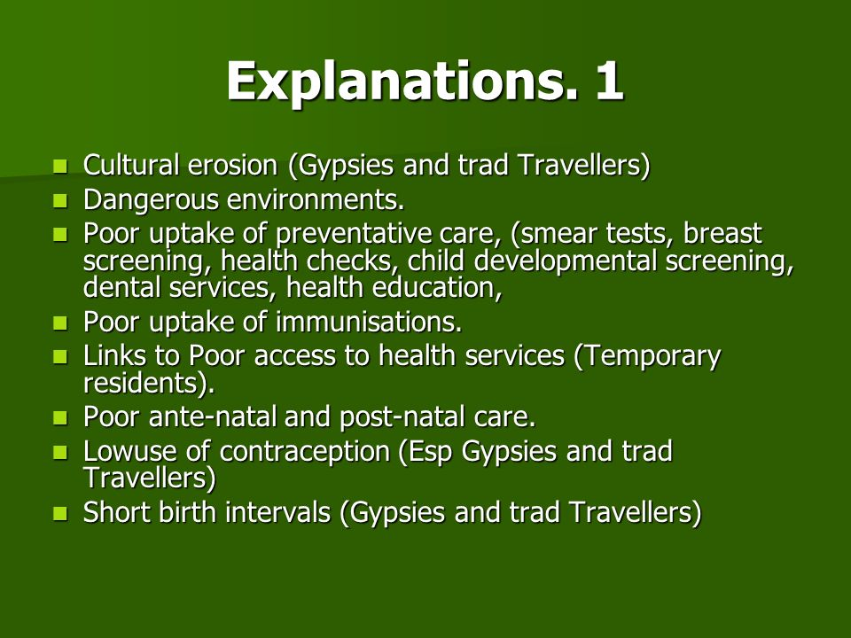 Explanations. 1 Cultural erosion (Gypsies and trad Travellers)