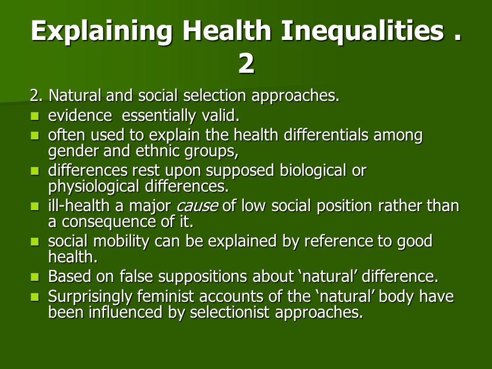 Explaining Health Inequalities . 2