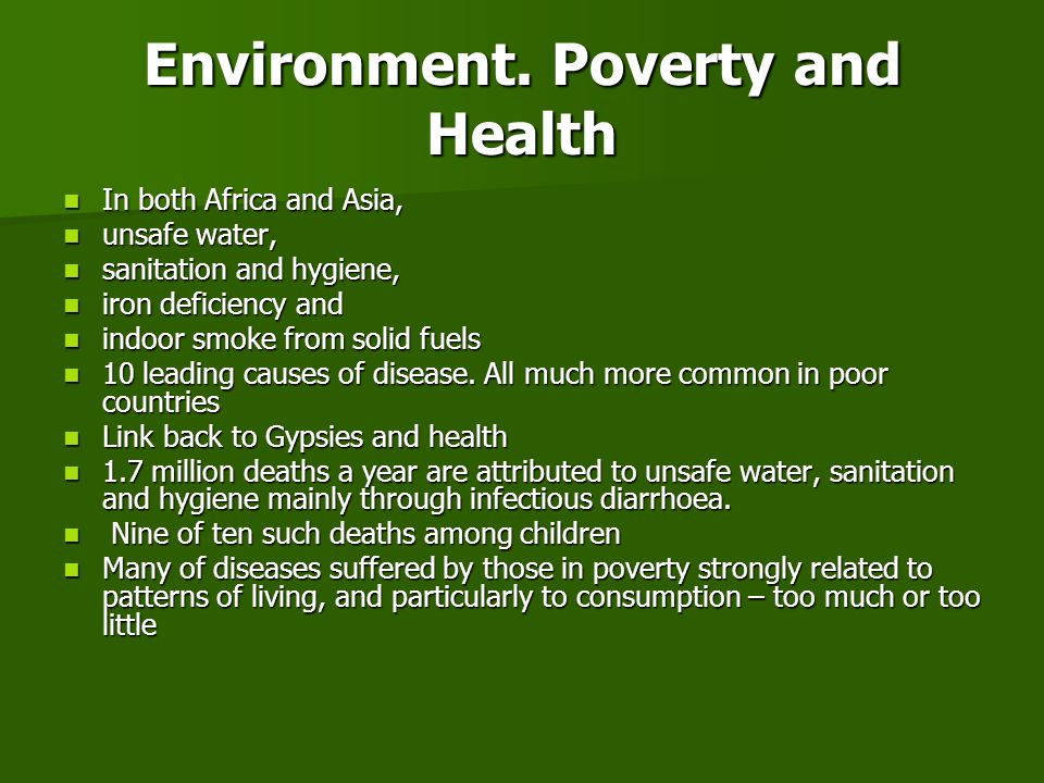 Environment. Poverty and Health