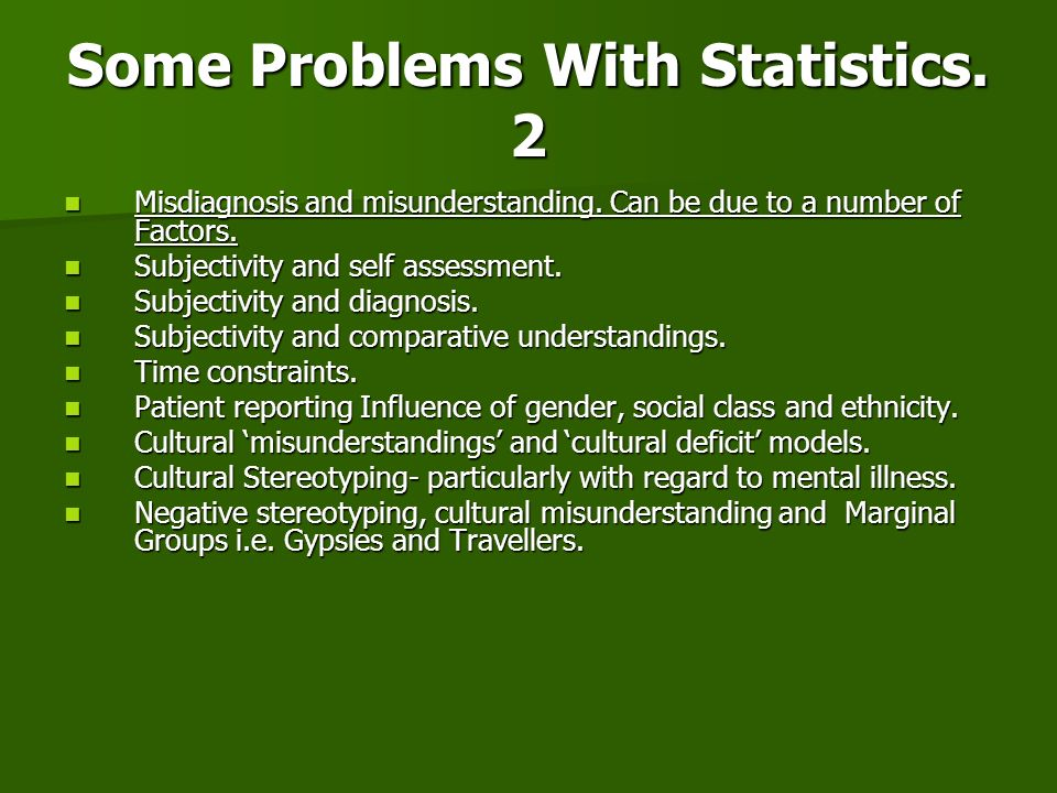 Some Problems With Statistics. 2