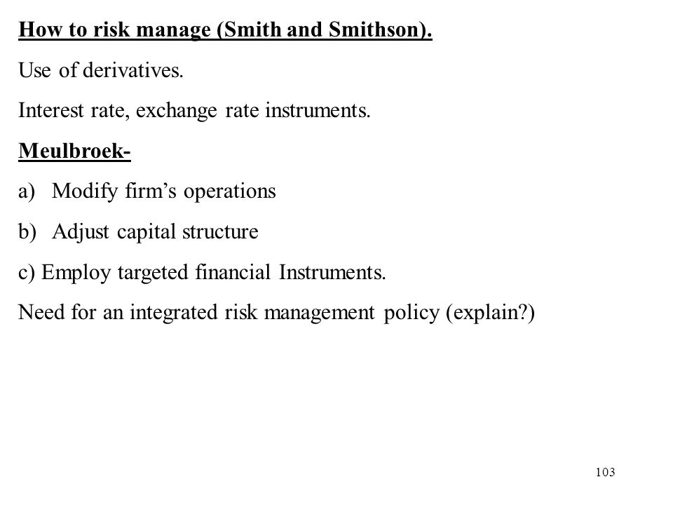 How to risk manage (Smith and Smithson).