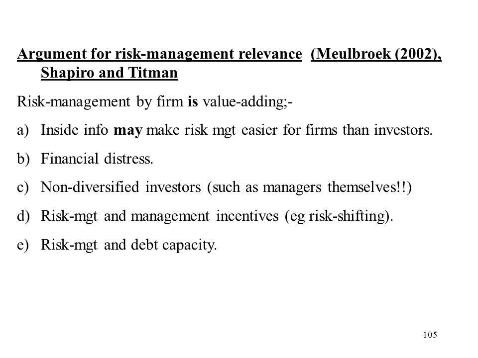 Argument for risk-management relevance (Meulbroek (2002), Shapiro and Titman