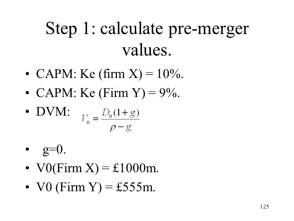 Step 1: calculate pre-merger values.