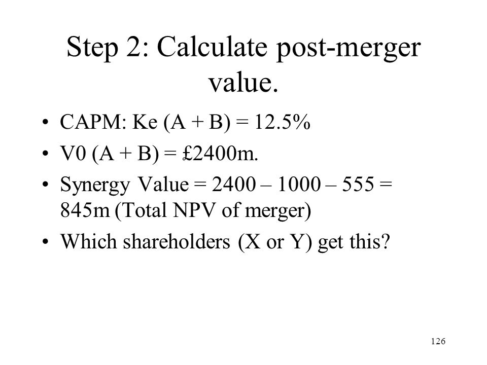 Step 2: Calculate post-merger value.