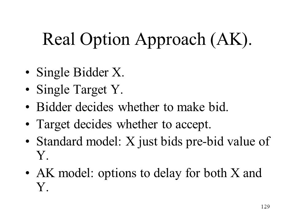 Real Option Approach (AK).