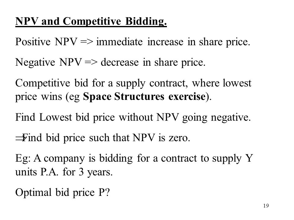 NPV and Competitive Bidding.