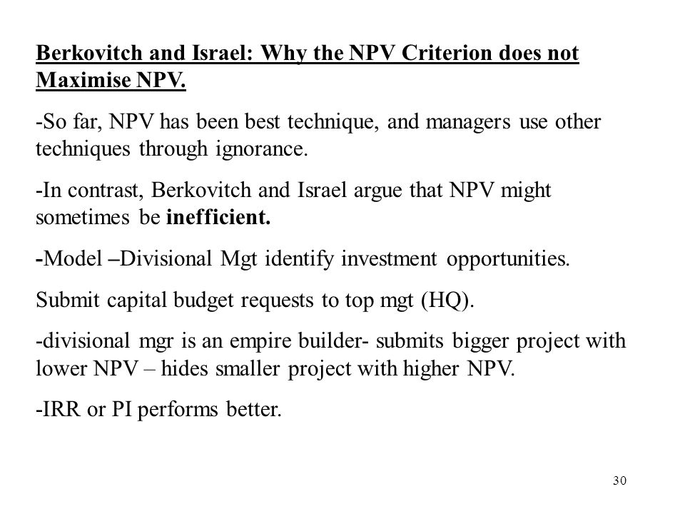 Berkovitch and Israel: Why the NPV Criterion does not Maximise NPV.