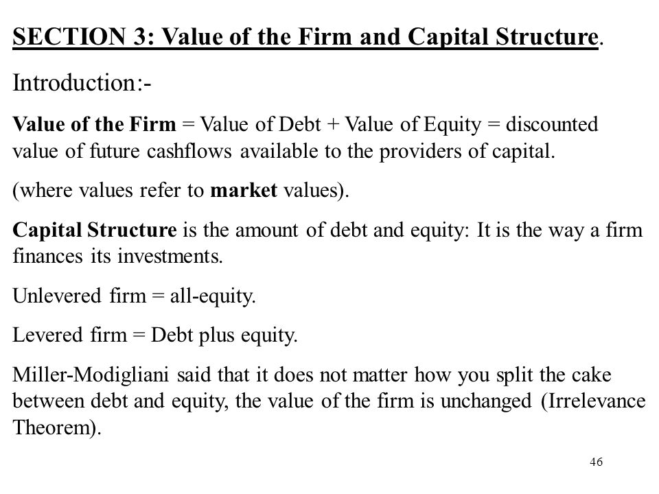 SECTION 3: Value of the Firm and Capital Structure. Introduction:-